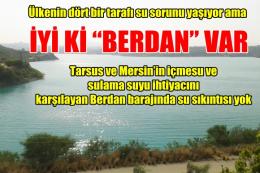Tarsus Berdan Barajında Su Seviyesi İyi