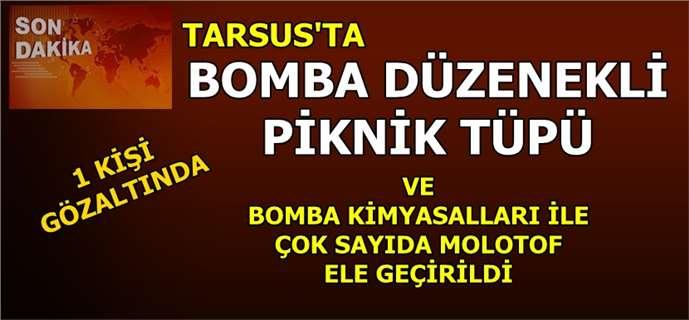 Tarsus'ta Bomba Düzenekli Piknik Tüpleri Ve Molotof Ele Geçirildi