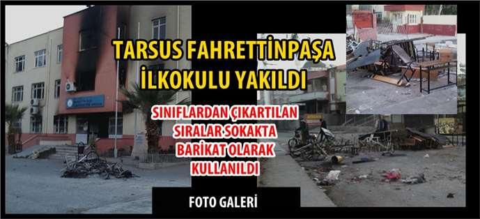 Tarsus Fahrettinpaşa İlkokulu Yakıldı