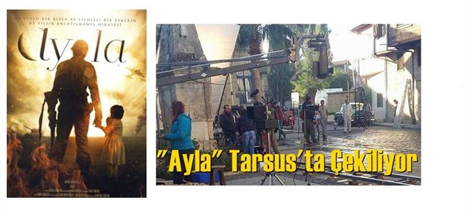 Ayla Filmi Tarsus Tarihi Evleri'nde çekiliyor