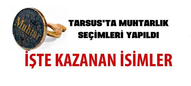 Tarsus'ta Muhtar Seçimleri Yapıldı