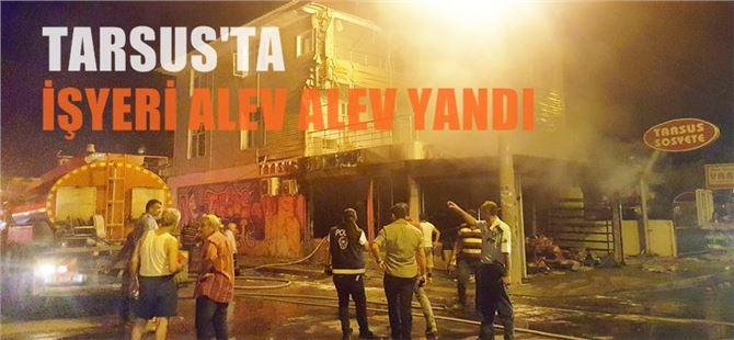 Tarsus'ta işyeri yangını
