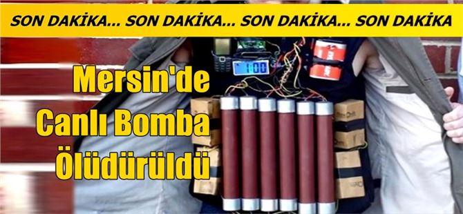 Mersin'de eylem hazırlığındaki canlı bomba öldürüldü