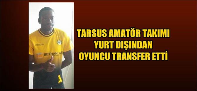 Tarsus'ta amatör takım Mali'den Treore'yi transfer etti