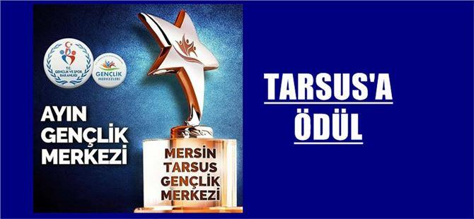 Tarsus Gençlik Merkezine Ödül