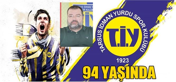 Tarsus İdmanyurdu 94 yaşında