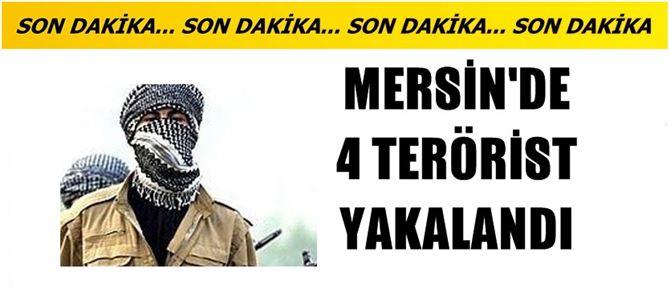 Mersin'de bombalı eylem hazırlığındaki 4 terörist yakalandı