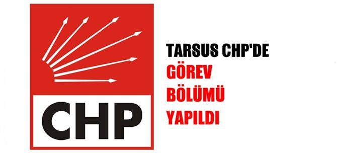 Tarsus CHP'de görev bölümü yapıldı