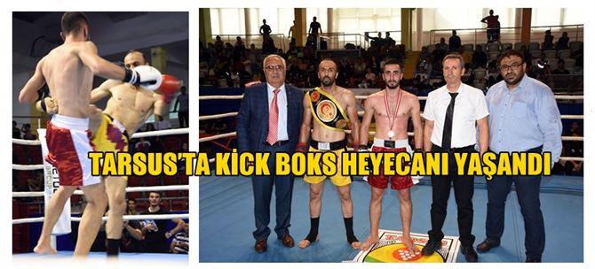 Tarsus'ta Kick Boks Heyecanı Yaşandı