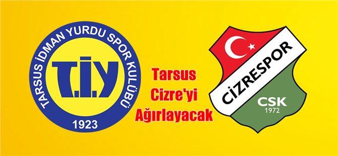 Tarsus, Cizrespor'u Ağırlayacak