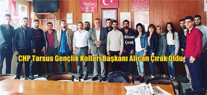 CHP Tarsus Gençlik Kolları Başkanı Alican Çırak Oldu