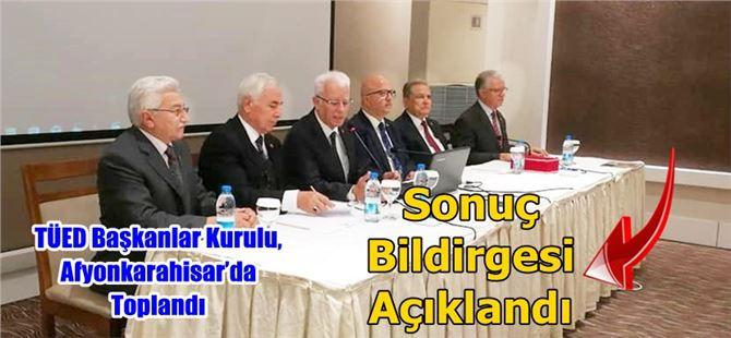 TÜED Başkanlar Kurulu, Afyonkarahisar'da Toplandı