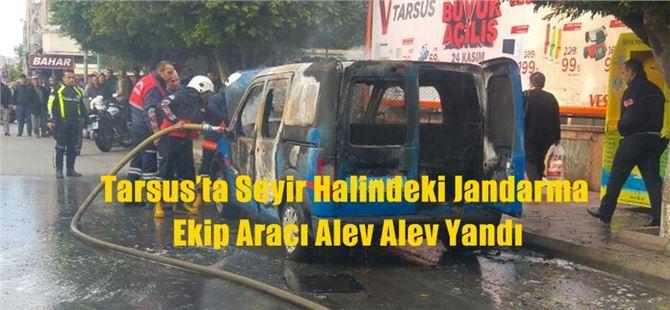 Tarsus'ta Seyir Halindeki Jandarma Ekip Aracı Alev Alev Yandı