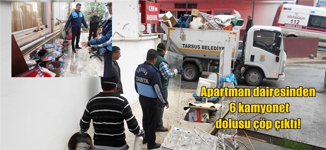 Apartman dairesinden 6 kamyonet dolusu çöp çıktı!