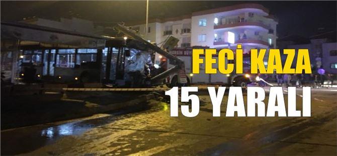 Mersin kent merkezinde feci kaza: 15 yaralı