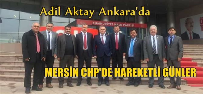 CHP'li Adil Aktay, ilçe başkanlarıyla Ankara'da