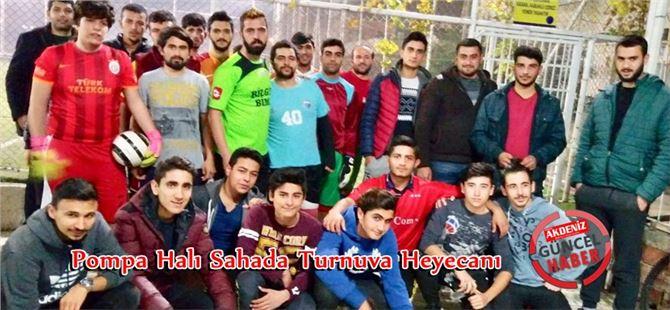 Tarsus Pompa Halı Sahada Turnuva Heyecanı