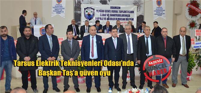 Tarsus Elektrik Teknisyenleri Odası'nda Başkan Taş'a güven oyu
