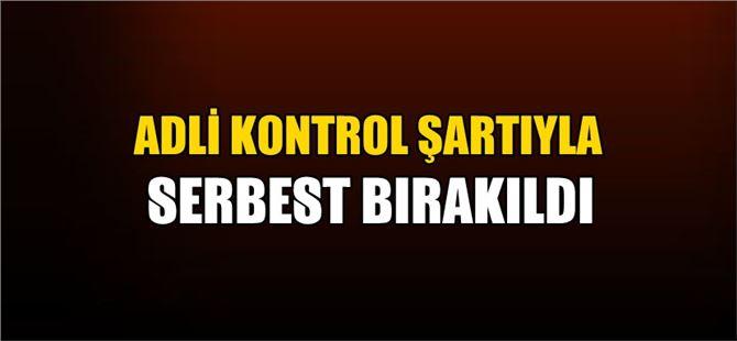Tutuklu bulunan eski Tarsus Kaymakamı serbest bırakıldı