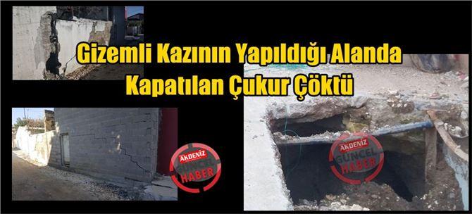 Tarsus'ta Gizemli Kazının Yapıldığı Alanda Kapatılan Çukur Çöktü