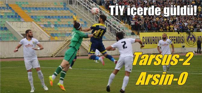 Tarsus İdmanyurdu, sahasında oynadığı maçta Arsinspor'u 2-0 yendi