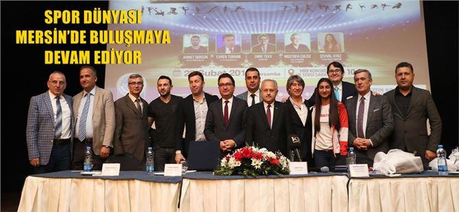 Spor Dünyası Mersin'de Buluşmaya Devam Ediyor