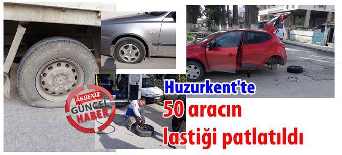 Huzurkent'te onlarca aracın lastiği patlatıldı