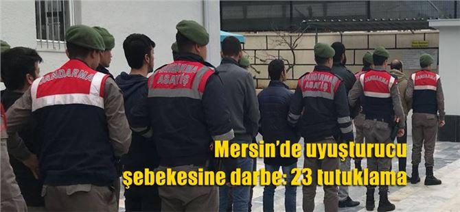 Mersin'de uyuşturucu şebekesine darbe: 23 tutuklama