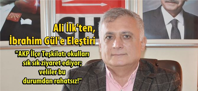 Ali İlk'ten, İbrahim Gül'e eleştiri