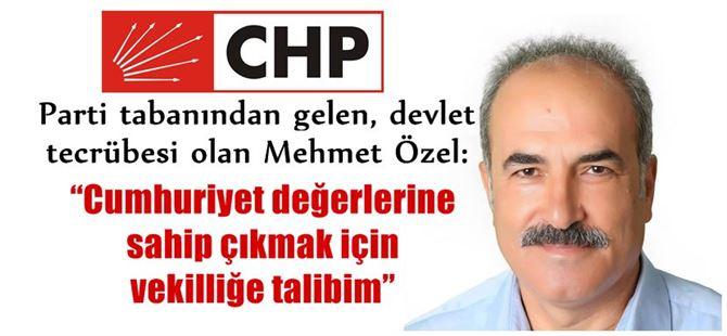 """CHP'li Mehmet Özel """"neden aday?"""" olduğunu açıkladı"""