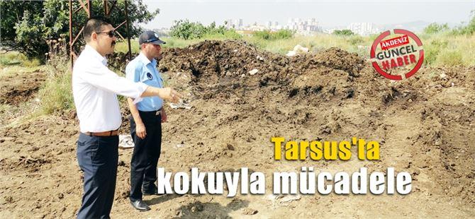 Tarsus Belediyesi Kokuyla Mücadele Ediyor