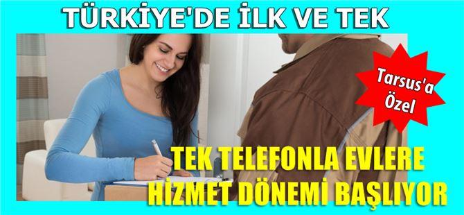 Türkiye'de İlk ve Tek Tarsus'a Özel