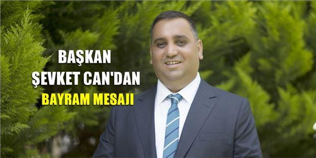 "Başkan Can, ""Ramazan Bayramımız Mübarek Olsun"""