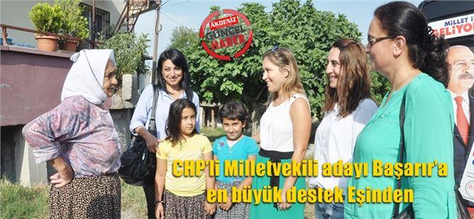CHP'li Milletvekili adayı Başarır'a en büyük destek Eşinden