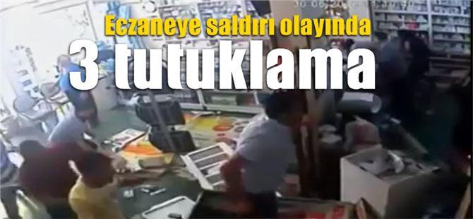 Tarsus'taki eczaneye saldırı olayında 3 tutuklama