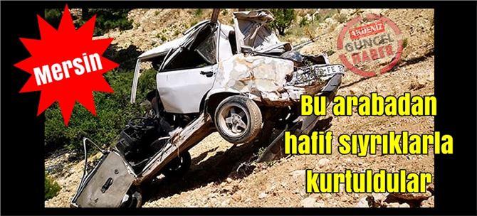 Mersin'de kaza; bu aracın içinde hafif sıyrıklarla kurtuldular