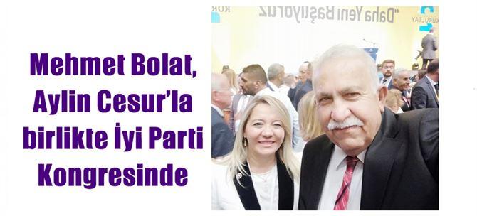 Mehmet Bolat, Aylin Cesur'la birlikte İyi Parti Kongresinde