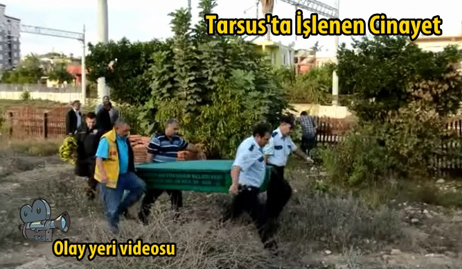 Tarsus'ta işlenen Halit Taysı cinayeti olay yeri videosu