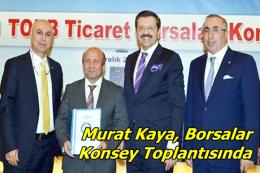 Murat Kaya, Borsalar Konsey Toplantısında