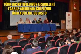 Basketbolun Efsanelerinden TAC'da Panel