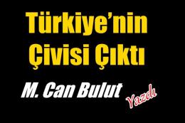Türkiye'nin Çivisi Çıktı