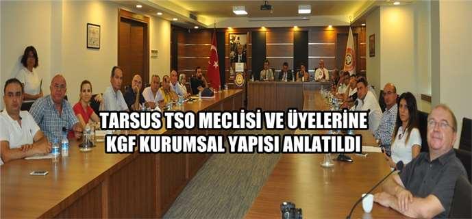Tarsus TSO'da KGF toplantısı