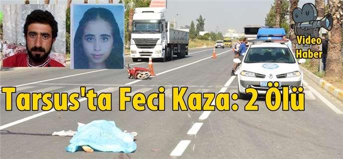 Tarsus'ta kaza 2 ölü