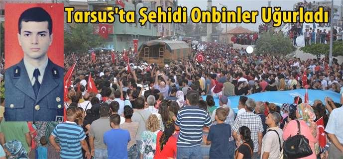 15 bin Tarsuslu şehidini gözyaşlarıyla son yolculuğuna uğurladı