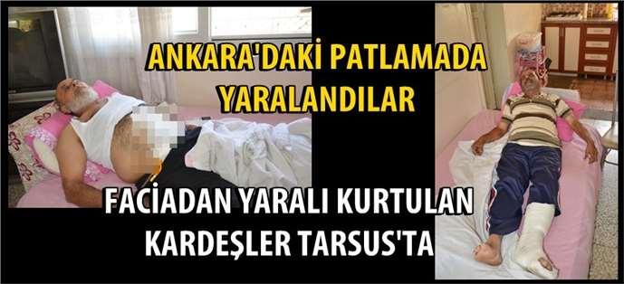 Ankara'daki bombalı saldırıda yaralanan iki kardeş Tarsus'a geldi