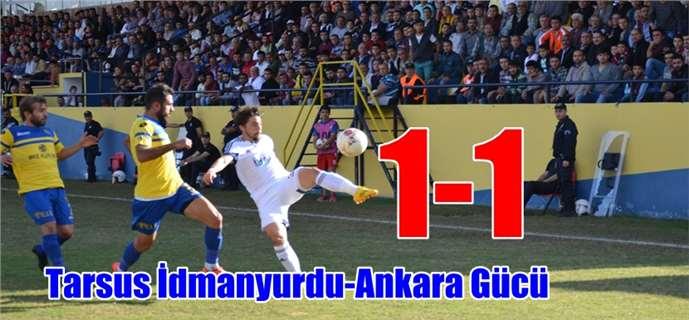 Tarsus İdmanyurdu, Ankaragücü 1-1