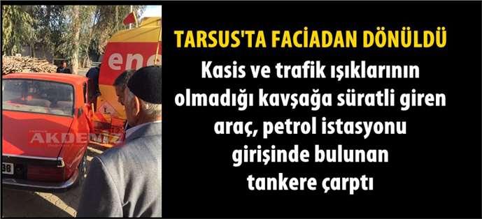 Tarsus'ta Killik bölgesinde korkutan kaza