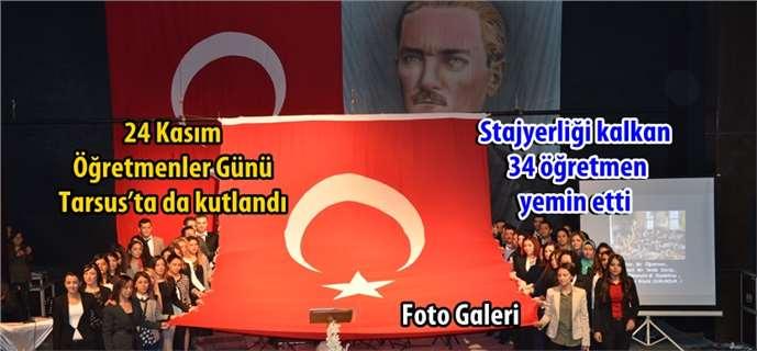 24 Kasım Öğretmenler Günü Tarsus'ta da kutlandı