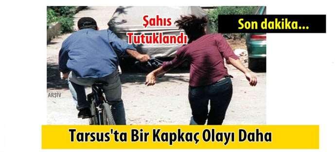 Tarsus'ta bir kapkaç olayı daha