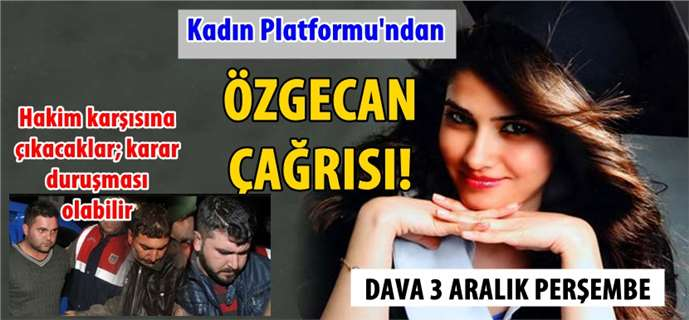 Tarsus Kadın Platformu Tüm Kadınları Özgecan Aslan Davasına Çağırıyor